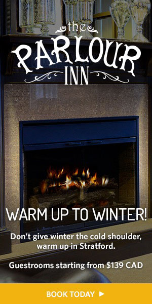 Warm Up To Winter Getaway at The Parlour Inn in Stratford ON